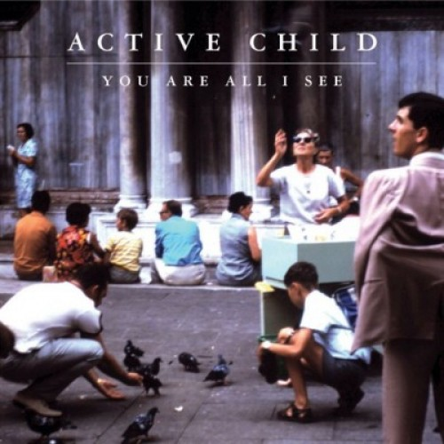 active-child-you-are-all-i-see-e1313450698839