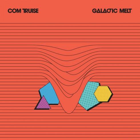 com-truise-galactic-melt1