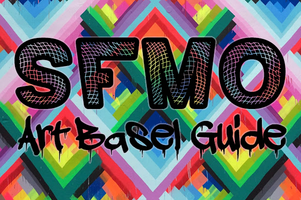 Art Basel 2014 guide SFMO